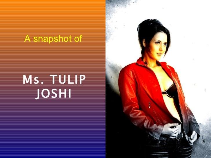 A snapshot ofMs. TULIP JOSHI