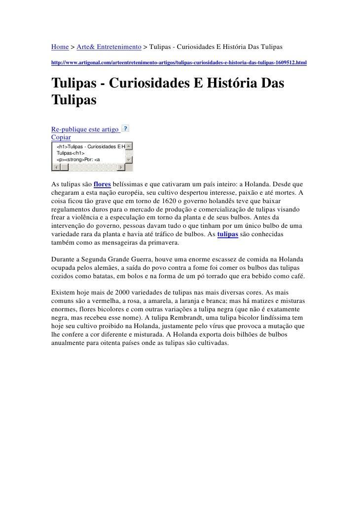 """HYPERLINK """" http://www.artigonal.com/""""  o """" Diretório  de Artigos Gratuitos""""  Home > Arte& Entretenimento > Tulipas - Cur..."""