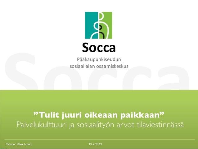 Socca                             Socca                           Pääkaupunkiseudun                        sosiaalialan...