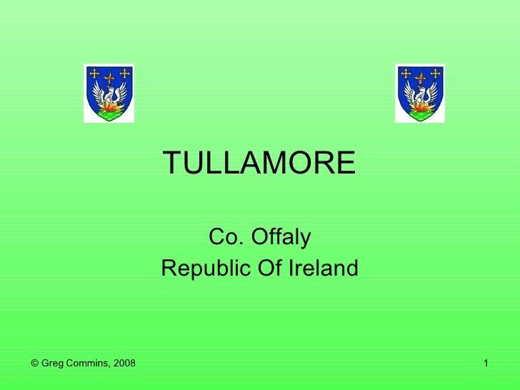 TULLAMORE Co. Offaly Republic Of Ireland