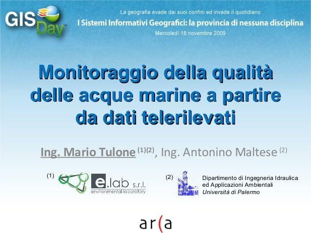 Monitoraggio della qualitàMonitoraggio della qualità delle acque marine a partiredelle acque marine a partire da dati tele...