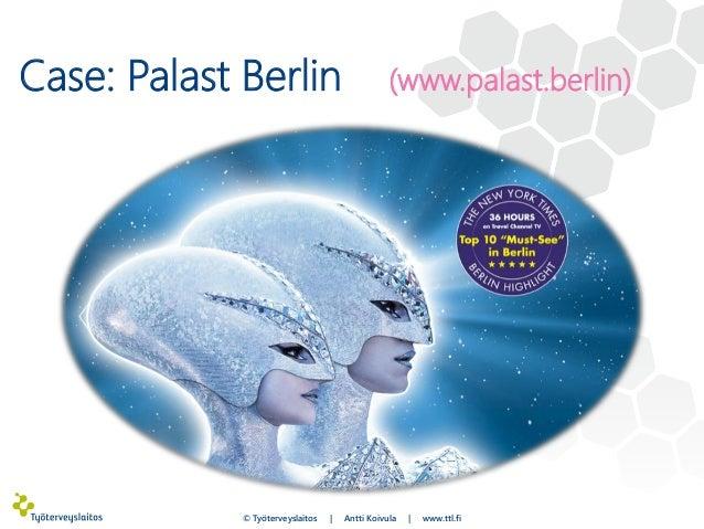 Case: Palast Berlin (www.palast.berlin) © Työterveyslaitos | Antti Koivula | www.ttl.fi