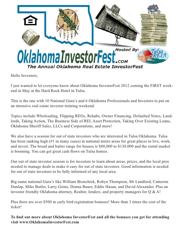 Hello Investors;I just wanted to let everyone know about Oklahoma InvestorFest 2012 coming the FIRST week-end in May at th...