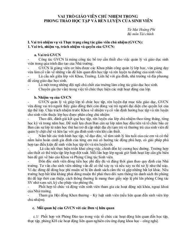 VAI TRÒ GIÁO VIÊN CHỦ NHIỆM TRONG PHONG TRÀO HỌC TẬP VÀ RÈN LUYỆN CỦA SINH VIÊN Từ Mai Hoàng Phi Bộ môn Tài chính I. Vai t...