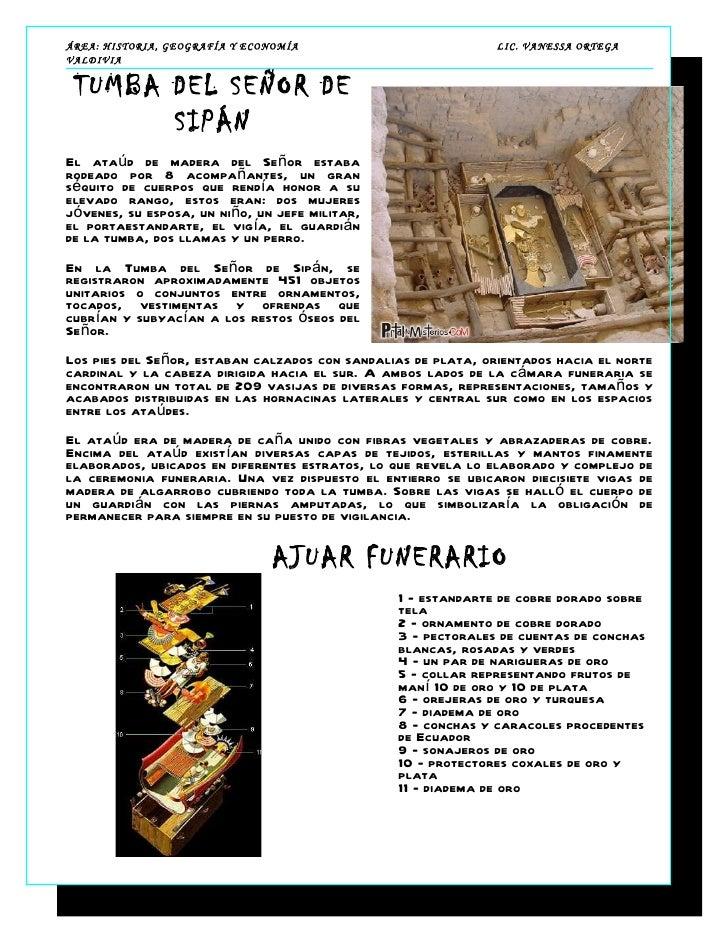 ÁREA: HISTORIA, GEOGRAFÍA Y ECONOMÍA                           LIC. VANESSA ORTEGAVALDIVIA TUMBA DEL SEÑOR DE       SIPÁNE...