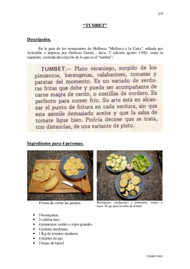 """1/5 TUMBET.DOC """"TUMBET"""" Descripción. En la guía de los restaurantes de Mallorca """"Mallorca a la Carta"""", editada por Astrola..."""