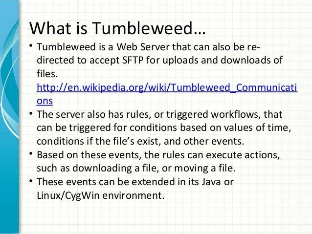 Tumbleweed intro
