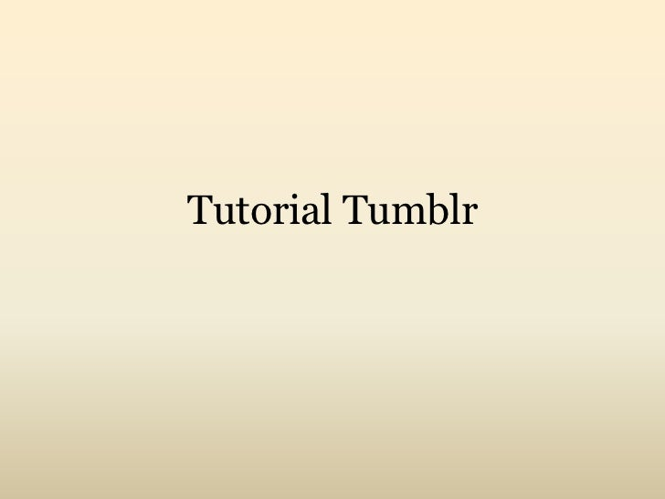 Tutorial Tumblr