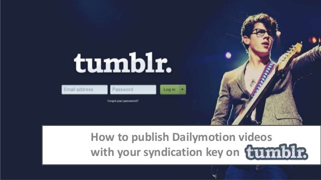 How to publish Dailymotion videos with your syndication key on