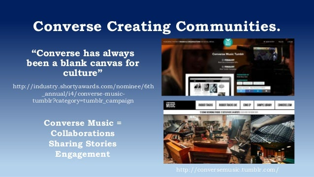 """Converse Creating Communities. """"Converse has always been a blank canvas for culture"""" http://industry.shortyawards.com/nomi..."""