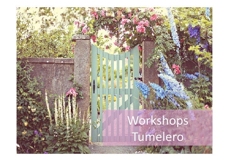Workshops Tumelero