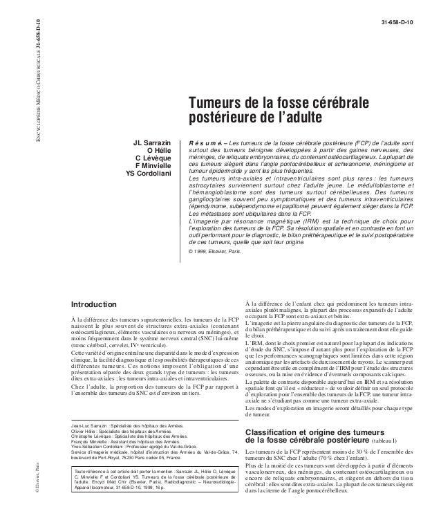 Tumeurs de la fosse cérébrale  postérieure de l'adulte  JL Sarrazin  O Hélie  C Lévèque  F Minvielle  YS Cordoliani  31-65...