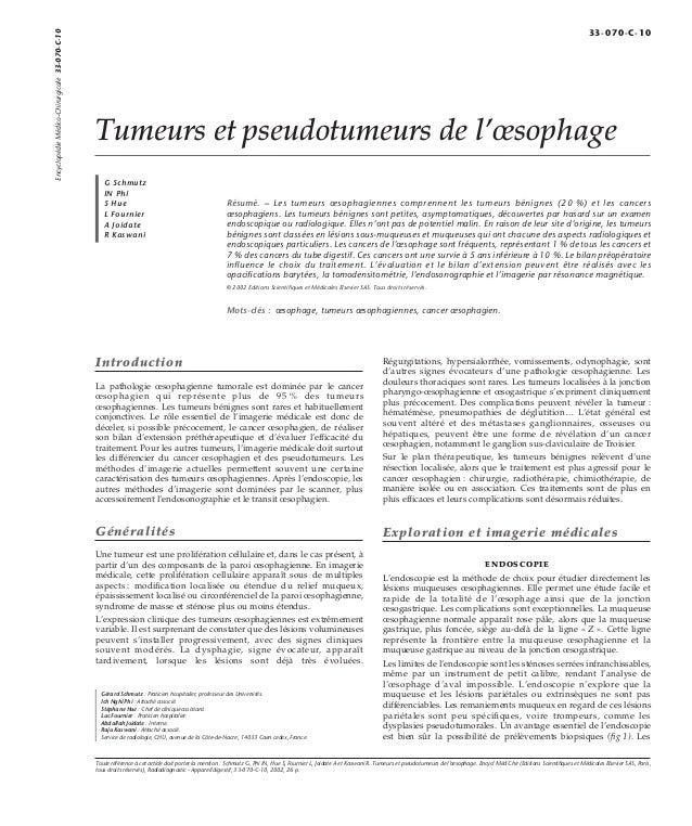 Tumeurs et pseudotumeurs de l'oesophage  G Schmutz  IN Phi  S Hue  L Fournier  A Joidate  R Kaswani  Résumé. – Les tumeurs...