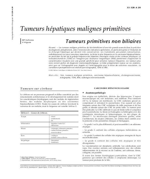 Tumeurs hépatiques malignes primitives  MP Vullierme  V Vilgrain Tumeurs primitives non biliaires  Résumé. – Les tumeurs m...