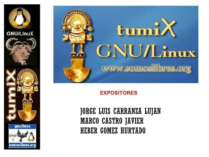 EXPOSITORES JORGE LUIS CARRANZA LUJAN MARCO CASTRO JAVIER HEBER GOMEZ HURTADO
