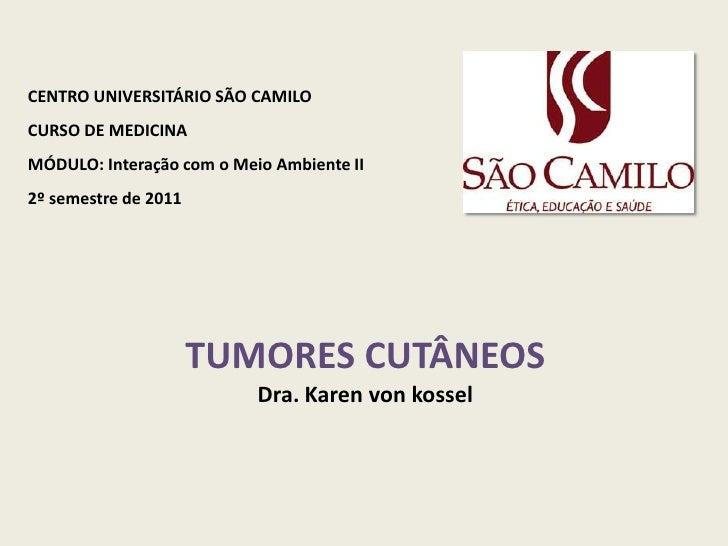 CENTRO UNIVERSITÁRIO SÃO CAMILO <br />CURSO DE MEDICINA<br />MÓDULO: Interação com o Meio Ambiente II<br />2º semestre de ...