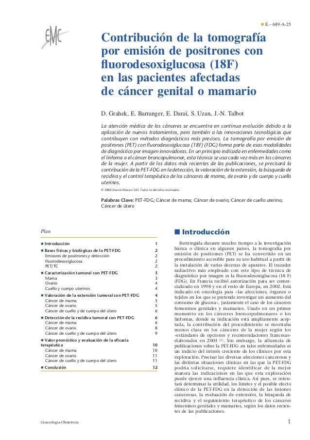 Contribución de la tomografía por emisión de positrones con fluorodesoxiglucosa (18F) en las pacientes afectadas de cáncer ...