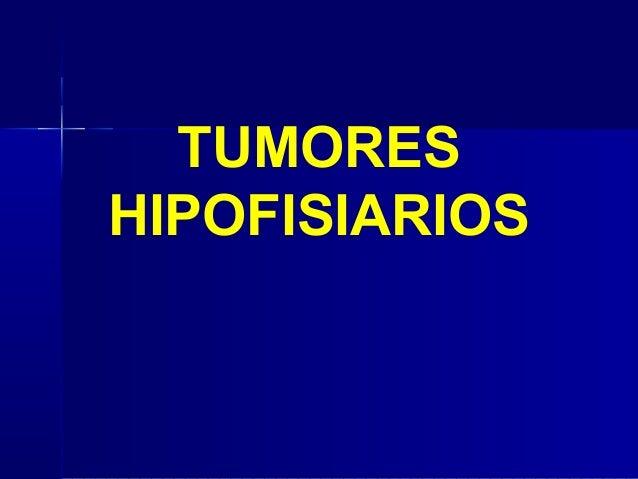 TUMORESHIPOFISIARIOS