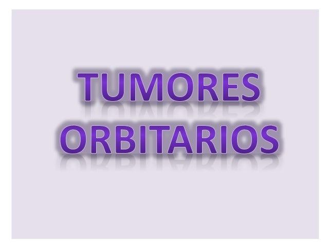 • Es un tumor benigno común que  algunas veces involucra el  parpado y la órbita. Las lesiones  superficiales son rojizas ...