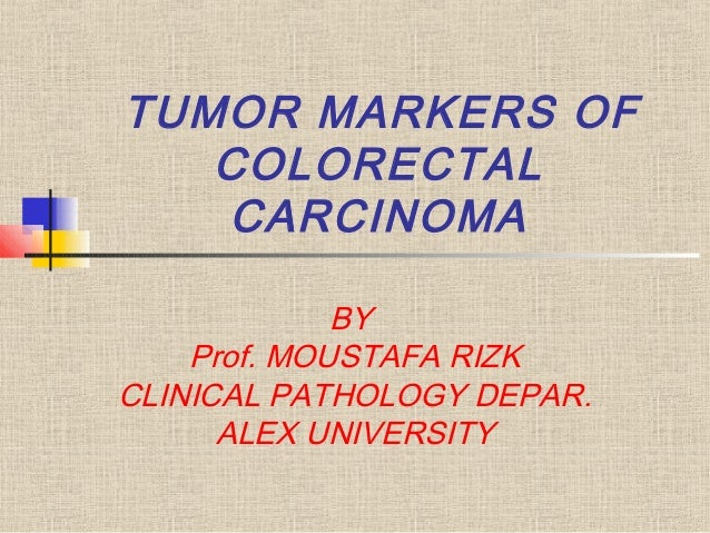 Tumor Markers Of Colorectal Carcinoma