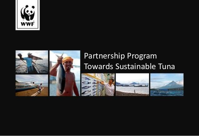 Partnership ProgramTowards Sustainable Tuna