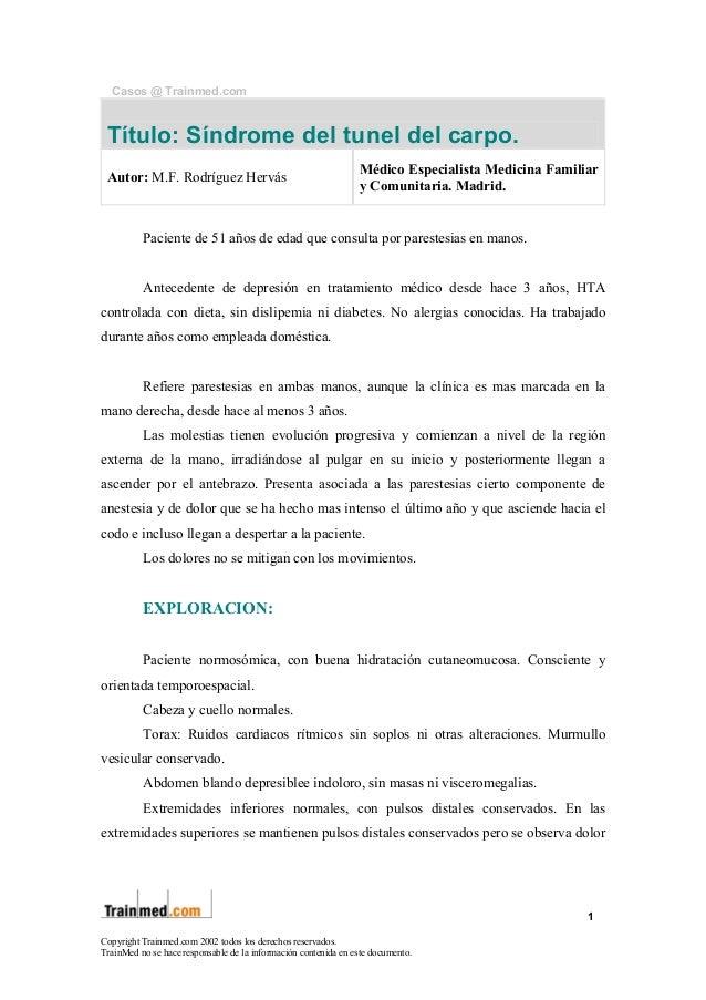Casos @ Trainmed.com  Título: Síndrome del tunel del carpo. Autor: M.F. Rodríguez Hervás  Médico Especialista Medicina Fam...