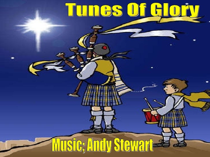 Tunes Of Glory Music; Andy Stewart