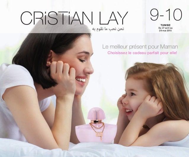 9-10Du 27 avril au 29 mai 2015 TUNISIE Le meilleur présent pour Maman Choisissez le cadeau parfait pour elle! OK-PORTADA T...