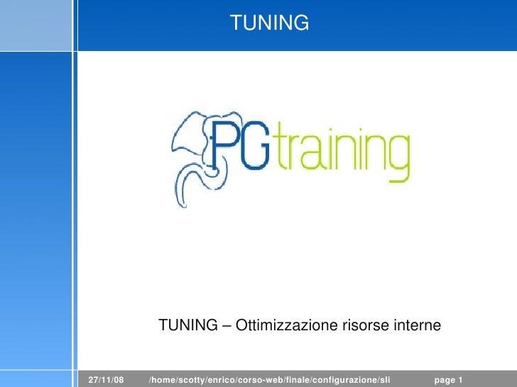 PostgreSQL : Tuning