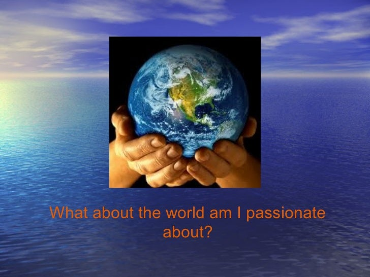 i am passionate about I am so passionate about such a seemingly small thing probably because this is not a small thing, this is the most important thing one can learn or do, teach effectively i have always admired the power a teacher holds.