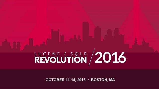 OCTOBER 11-14, 2016 • BOSTON, MA