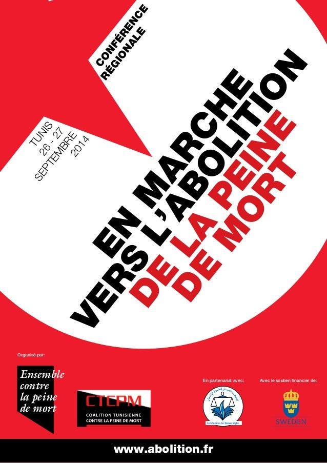 CONFÉRENCE  RÉGIONALE  MARCHE  L'ABOLITION  PEINE  EN LA MORT  VERS DE DE www.abolition.fr  TUNIS  26 - 27  SEPTEMBRE  201...