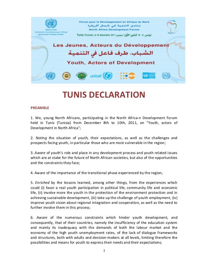 TUNIS DECLARATION  PREAMBLE  1.  We,  young  North  Africans,  participating  in  the  North  Afri...