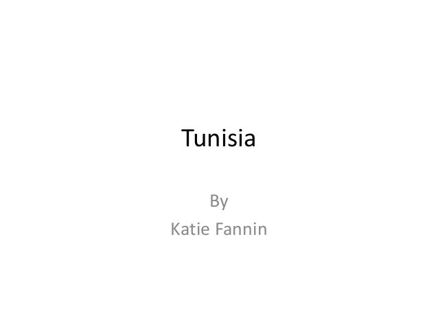 Tunisia     ByKatie Fannin