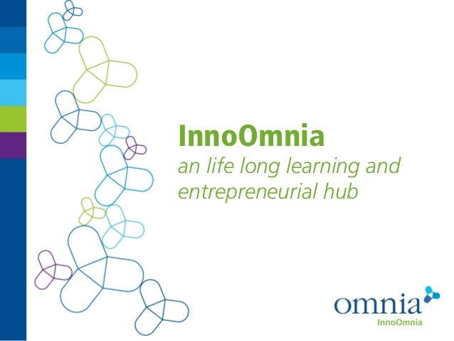 InnoOmniaan life long learning andentrepreneurial hub