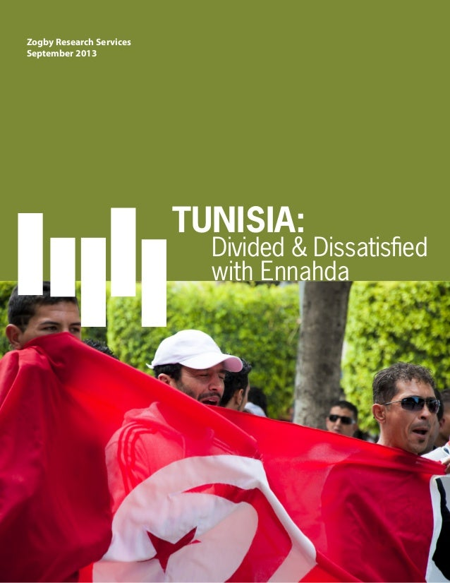 Zogby Research Services September 2013 TUNISIA: Divided & Dissatisfied with Ennahda