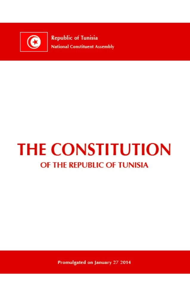 THE CONSTITUTION OF THE REPUBLIC OF TUNISIA  Promulgated on January 27 2014