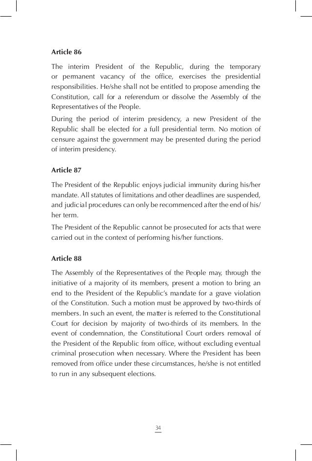 Article 95 The government is accountable before the Assembly of the Representatives of the People. Article 96 Every Assemb...