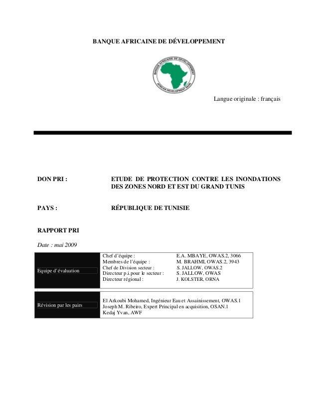 BANQUE AFRICAINE DE DÉVELOPPEMENT  Langue originale : français  DON PRI :  ETUDE DE PROTECTION CONTRE LES INONDATIONS DES ...