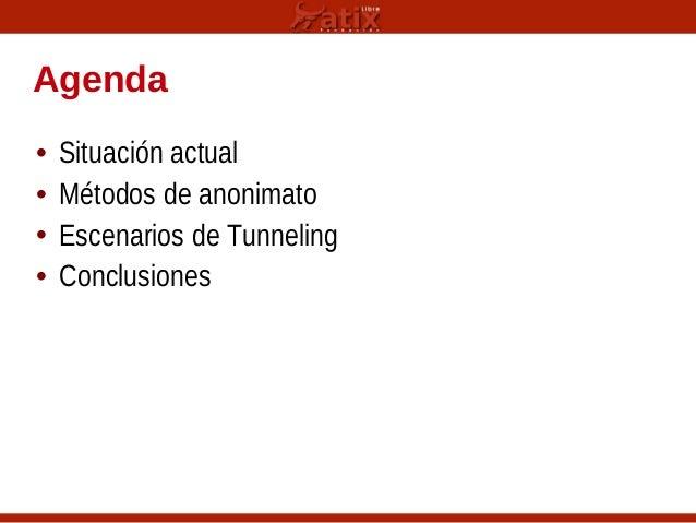 Tunneling: Esquivando Restricciones de Proxies y Firewalls Slide 3