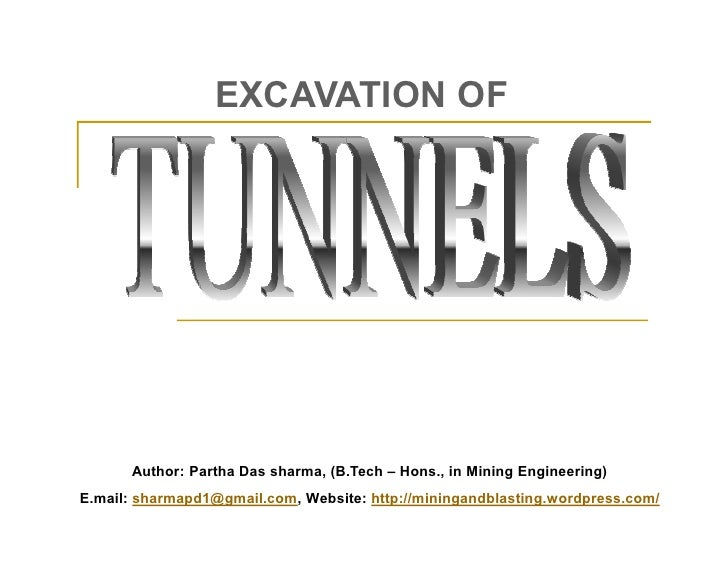 EXCAVATION OF           Author: Partha Das sharma, (B.Tech – Hons., in Mining Engineering) E.mail: sharmapd1@gmail.com, We...