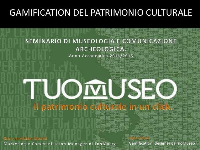 0 GAMIFICATION DEL PATRIMONIO CULTURALE