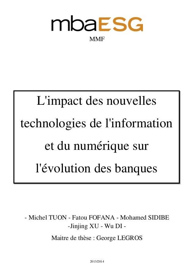 2013/2014 MMF - Michel TUON - Fatou FOFANA - Mohamed SIDIBE -Jinjing XU - Wu DI - Maitre de thèse : George LEGROS L'impact...