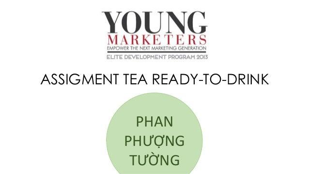ASSIGMENT TEA READY-TO-DRINK PHAN PHƯỢNG TƯỜNG