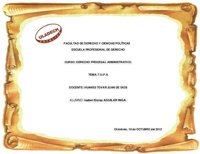 FACULTAD DE DERECHO Y CIENCIAS POLÍTICAS    ESCUELA PROFESIONAL DE DERECHOCURSO: DERECHO PROCESAL ADMINISTRATIVO.         ...