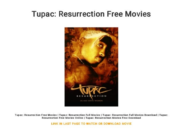 RESURRECTION TÉLÉCHARGER FILM TUPAC