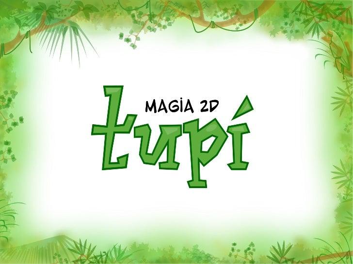 Contenido●   Qué es Tupí? Qué NO es Tupí?●   Un poco de historia●   Quién hace Tupí?●   Dónde vamos?●   Objetivos y Metodo...
