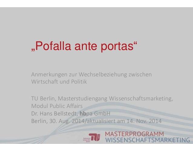 Anmerkungen zur Wechselbeziehung zwischen Wirtschaft und Politik TU Berlin, Masterstudiengang Wissenschaftsmarketing, Modu...
