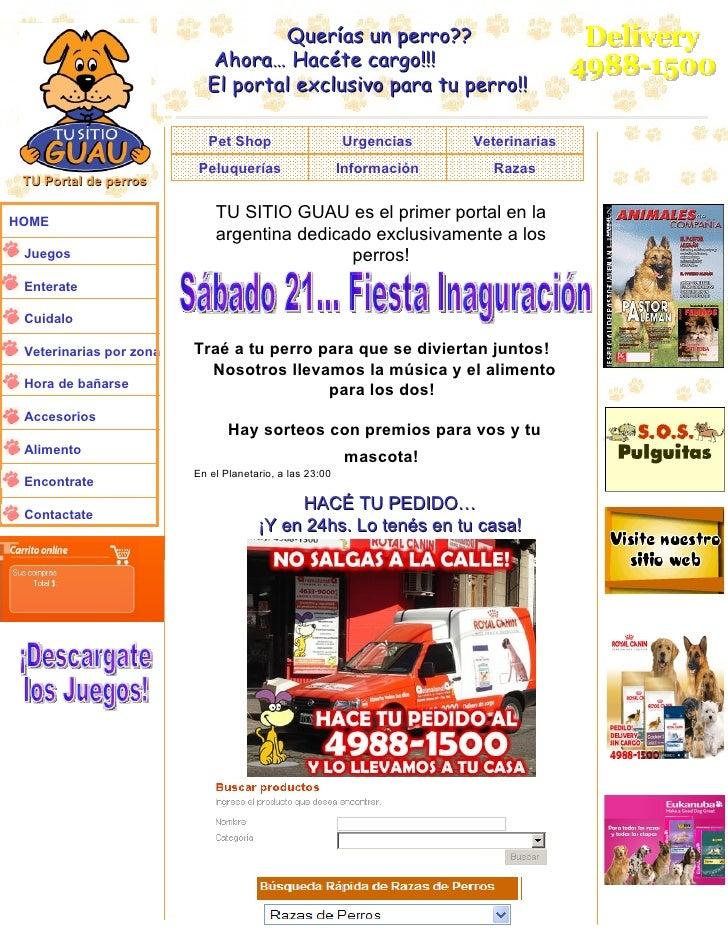 TU Portal de perros HOME Juegos Enterate Cuidalo Veterinarias por zona Hora de bañarse Accesorios Alimento Encontrate Cont...