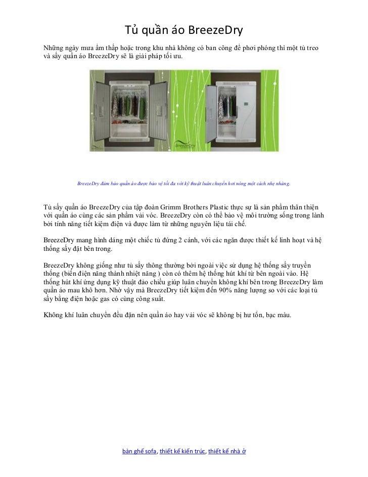 Tủ quần áo BreezeDryNhững ngày mưa ẩm thấp hoặc trong khu nhà không có ban công để phơi phóng thì một tủ treovà sấy quần á...